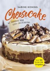 Cheesecake : het kookboek voor echte cheesecakefans