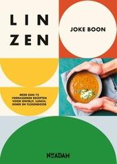 Linzen! : meer dan 75 verrassende recepten voor ontbijt, lunch, diner en tussendoor