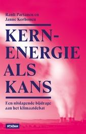 Kernenergie als kans : een uitdagende bijdrage aan het klimaatdebat