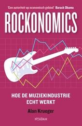 Rockonomics : hoe de muziekindustrie echt werkt