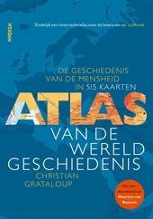 Atlas van de wereldgeschiedenis : de geschiedenis van de mensheid in 515 kaarten