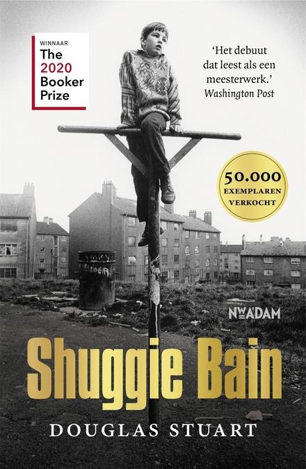Shuggie Bain - Weinig hoop aan de zelfkant