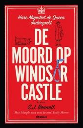 De moord op Windsor Castle : roman