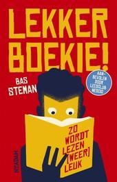 Lekker boekie! : zo wordt lezen (weer) leuk