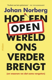 Open : hoe een open wereld ons verder brengt (en waarom we dat soms vergeten)