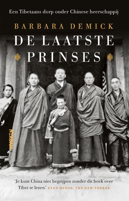De laatste prinses : een Tibetaans dorp onder Chinese heerschappij
