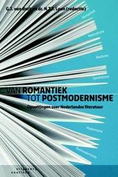 Van romantiek tot postmodernisme : opvattingen over Nederlandse literatuur