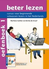 Beter lezen : cursus voor beginnende volwassen lezers in het Nederlands. Oefenboek, 1