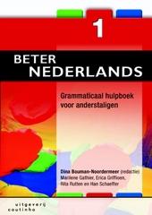 Beter Nederlands : grammaticaal hulpboek voor anderstaligen. Deel 1