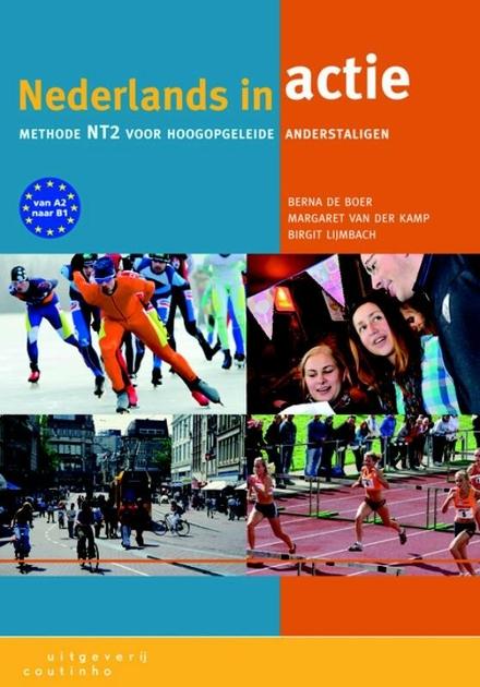 Nederlands in actie : methode NT2 voor hoogopgeleide anderstaligen