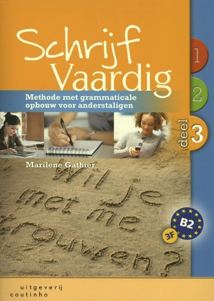 Schrijf vaardig : methode met grammaticale opbouw voor anderstaligen. 3