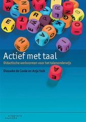 Actief met taal : didactische werkvormen voor het talenonderwijs