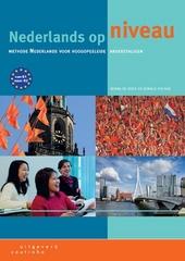Nederlands op niveau : methode Nederlands voor hoogopgeleide anderstaligen