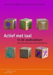 Actief met taal in de zaakvakken : didactische werkvormen voor het basisonderwijs