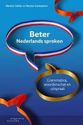 Beter Nederlands spreken : grammatica, woordenschat en uitspraak