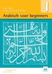 Arabisch voor beginners : een werkboek voor de studie van het modern standaardarabisch. Deel 1