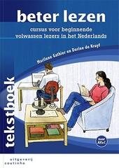 Beter lezen : cursus voor beginnende volwassen lezers in het Nederlands. Tekstboek