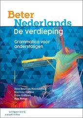 Beter Nederlands : de verdieping : grammatica voor anderstaligen