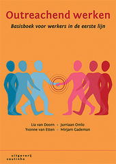 Outreachend werken : basisboek voor werkers in de eerste lijn