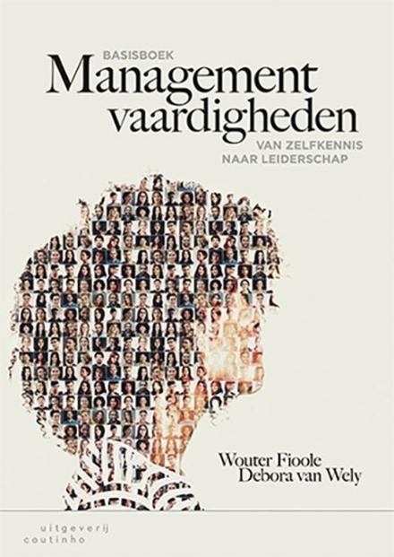 Basisboek managementvaardigheden : van zelfkennis naar leiderschap