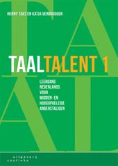 Taaltalent : leergang Nederlands voor midden- en hoogopgeleide anderstaligen. Deel 1