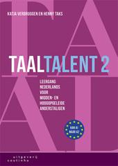 Taaltalent : leergang Nederlands voor midden- en hoogopgeleide anderstaligen. Deel 2