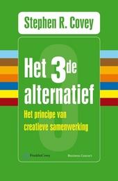 Het derde alternatief : het principe van creatieve samenwerking