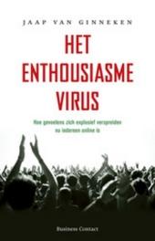 Het enthousiasmevirus : hoe gevoelens zich explosief verspreiden nu iedereen online is