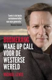 Boomerang : wake up call voor de westerse wereld