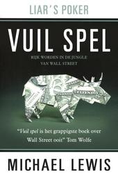 Vuil spel : rijk worden in de jungle van Wall Street