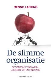 De slimme organisatie : de toekomst van werk, leiderschap en innovatie