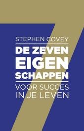 De zeven eigenschappen voor succes in je leven