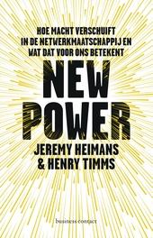 New power : hoe macht verschuift en wat dat voor ons betekent