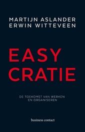 Easycratie : de toekomst van werken en organiseren
