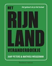Het Rijnland veranderboekje : het gebeurt als je het loslaat