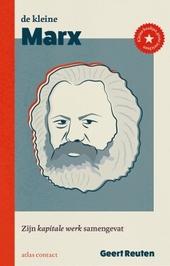 De kleine Marx : zijn kapitale werk samengevat