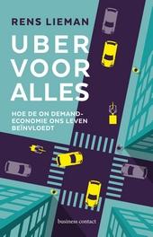 Uber voor alles : hoe de on demand-economie ons leven beïnvloedt