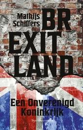 Brexitland : een onverenigd koninkrijk