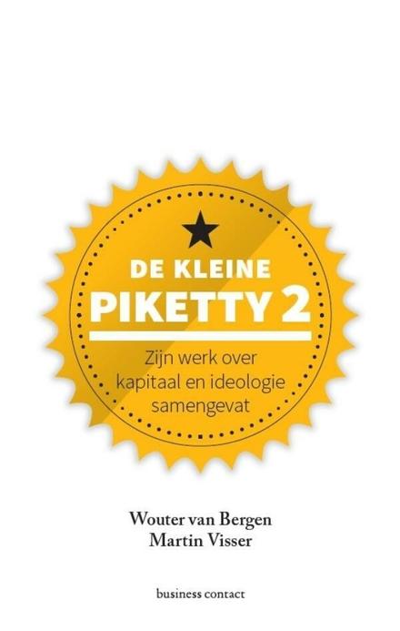 De kleine Piketty 2 : zijn werk over kapitaal en ideologie samengevat