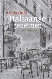 Italiaanse geheimen : reisverhalen