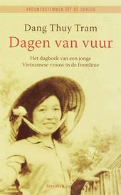 Dagen van vuur : het dagboek van een jonge Vietnamese vrouw in de frontlinie