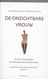 De onzichtbare vrouw : de rol van mannen en vrouwen in de prehistorie