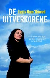 De uitverkorene : een importbruid acht jaar lang opgesloten in Nederland