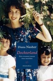 Dochterland : drie vrouwen tussen twee culturen