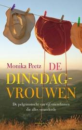 De dinsdagvrouwen : roman over de pelgrimstocht van vijf vriendinnen die alles veranderde