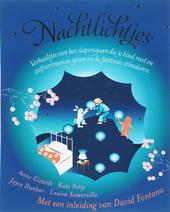Nachtlichtjes : verhaaltjes voor het slapengaan die je kind rust en zelfvertrouwen geven en de fantasie stimuleren