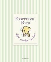 Positieve Poeh : wijze woorden van Poeh