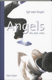Angels : als, dan, niet...