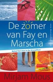 De zomer van Fay en Marscha : beleef het mee in De StrandTent