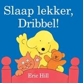 Slaap lekker, Dribbel!